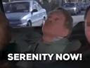 serenity now random