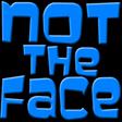 not the face random