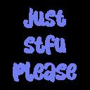 just stfu please random